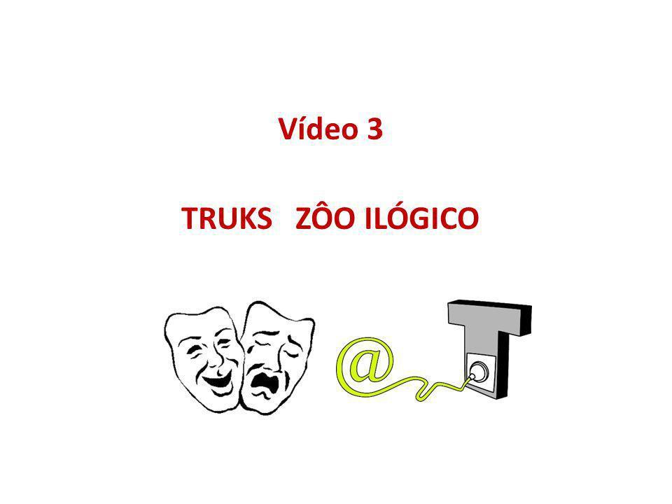 Vídeo 3 TRUKS ZÔO ILÓGICO