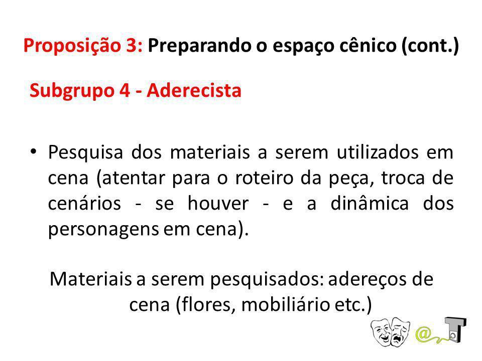 Proposição 3: Preparando o espaço cênico (cont.)