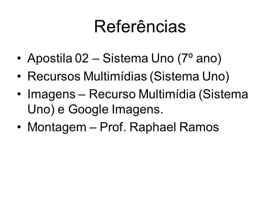 Referências Apostila 02 – Sistema Uno (7º ano)