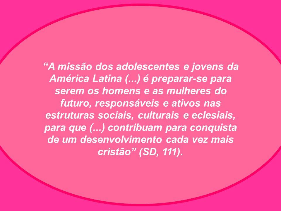 A missão dos adolescentes e jovens da América Latina (