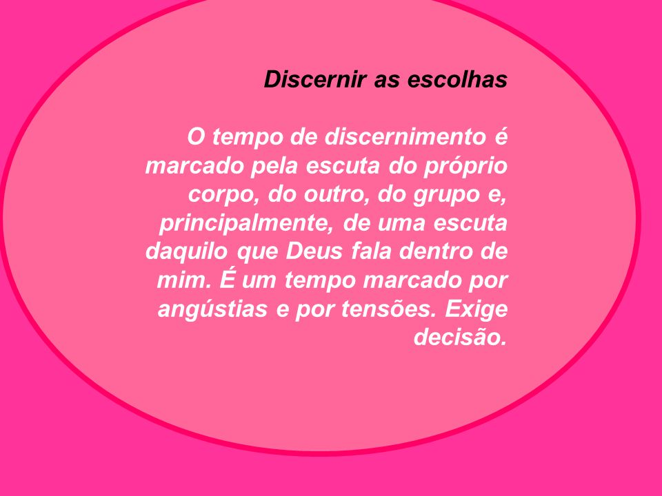 Discernir as escolhas