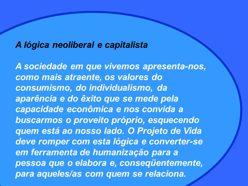 A lógica neoliberal e capitalista