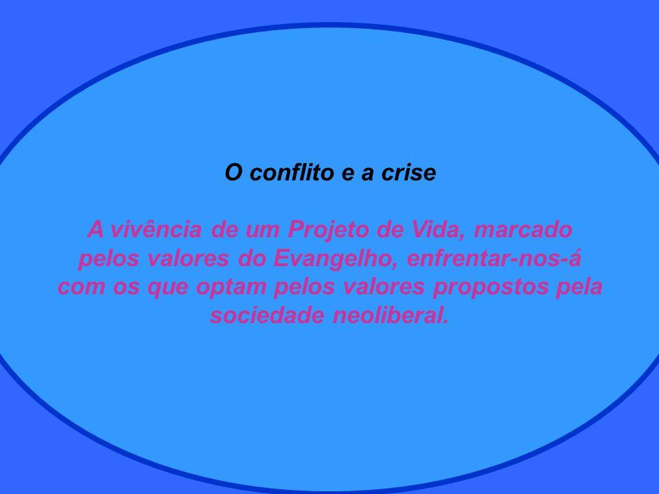 O conflito e a crise