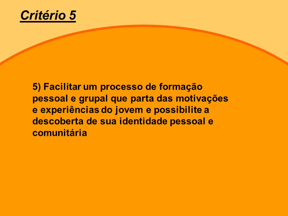 Critério 5