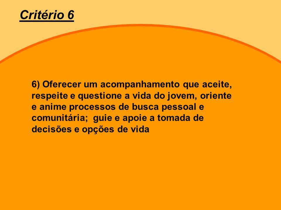Critério 6
