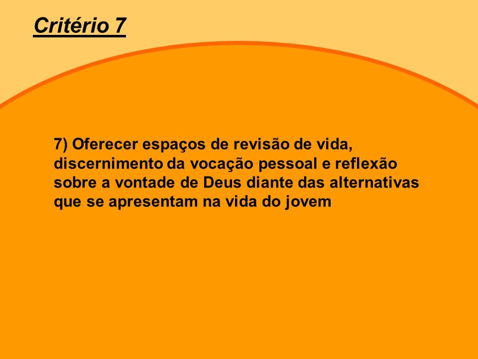 Critério 7