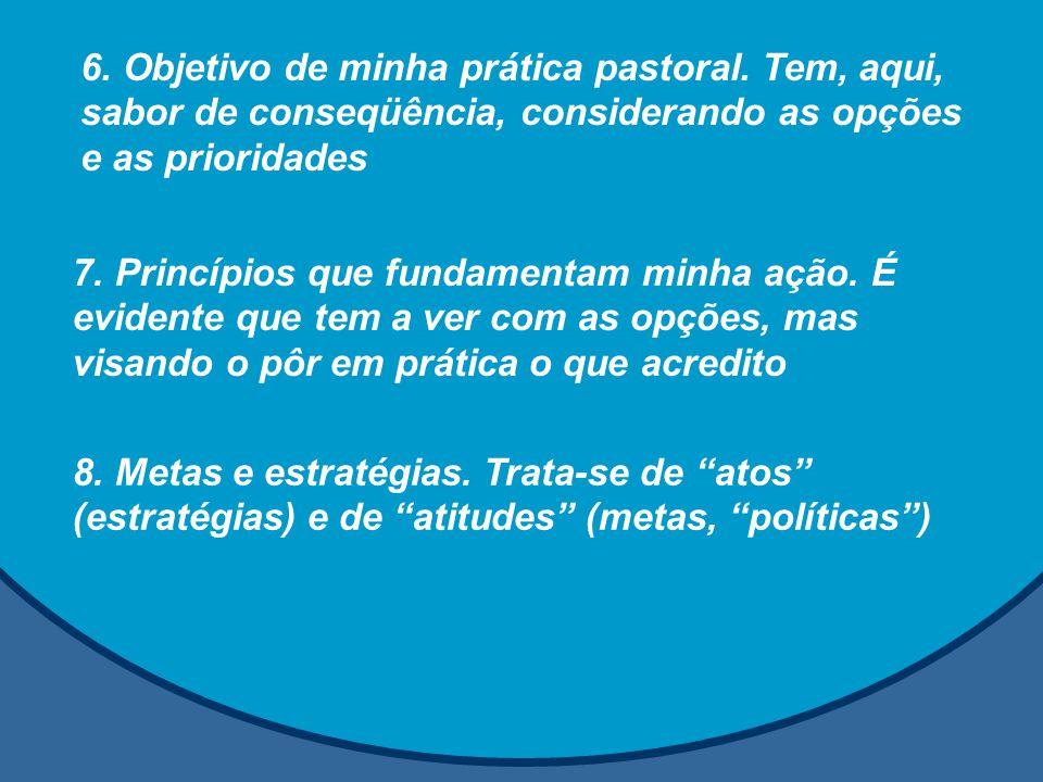 6. Objetivo de minha prática pastoral