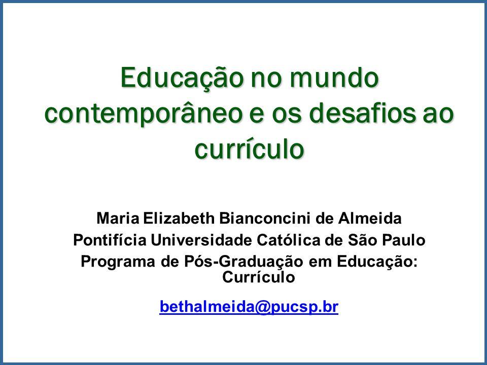 Educação no mundo contemporâneo e os desafios ao currículo