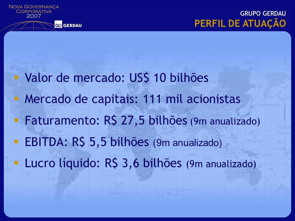 Valor de mercado: US$ 10 bilhões