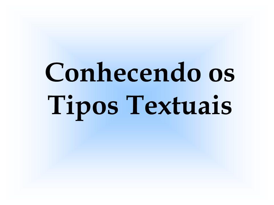 Conhecendo os Tipos Textuais