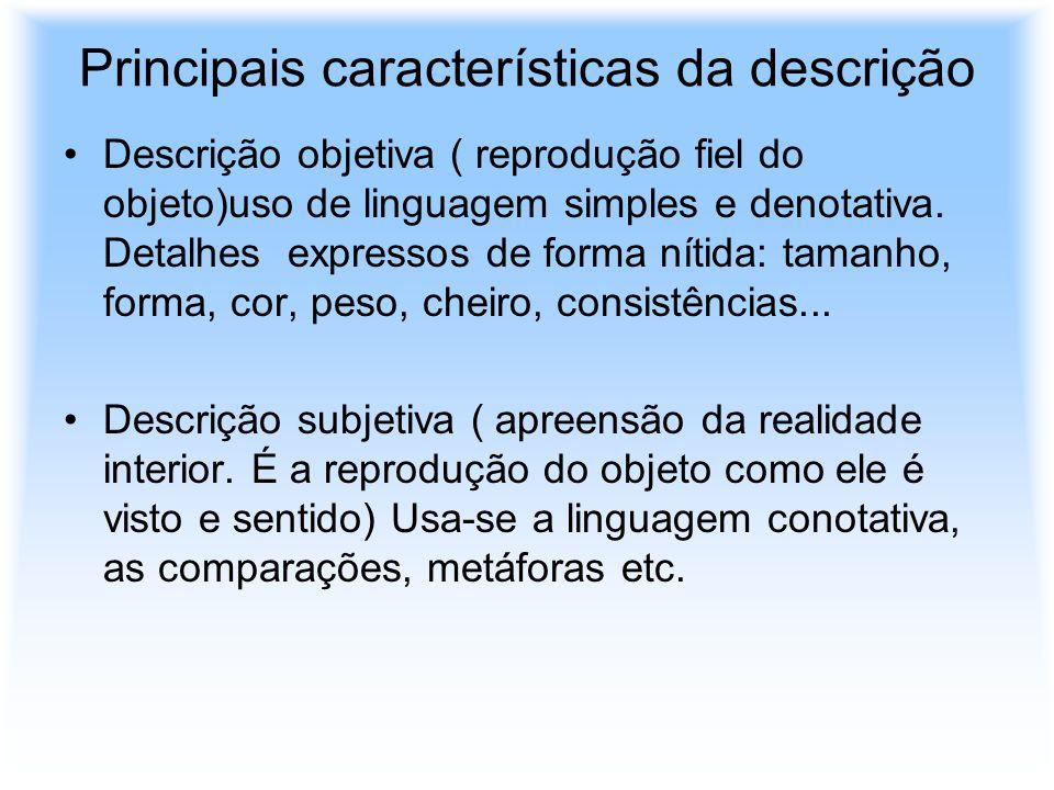 Principais características da descrição