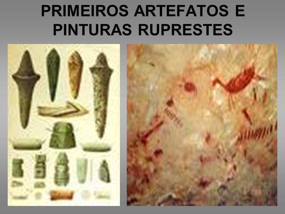 PRIMEIROS ARTEFATOS E PINTURAS RUPRESTES