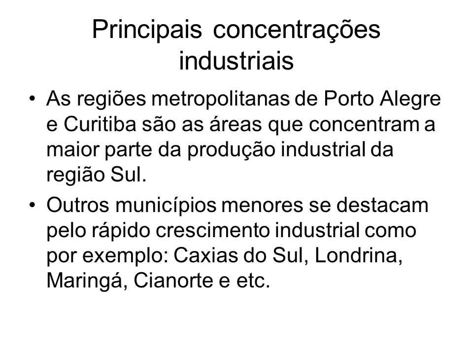 Principais concentrações industriais
