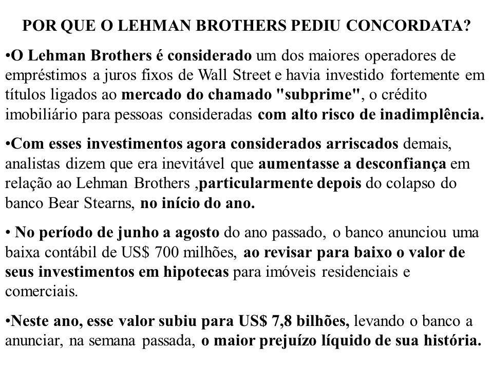 POR QUE O LEHMAN BROTHERS PEDIU CONCORDATA
