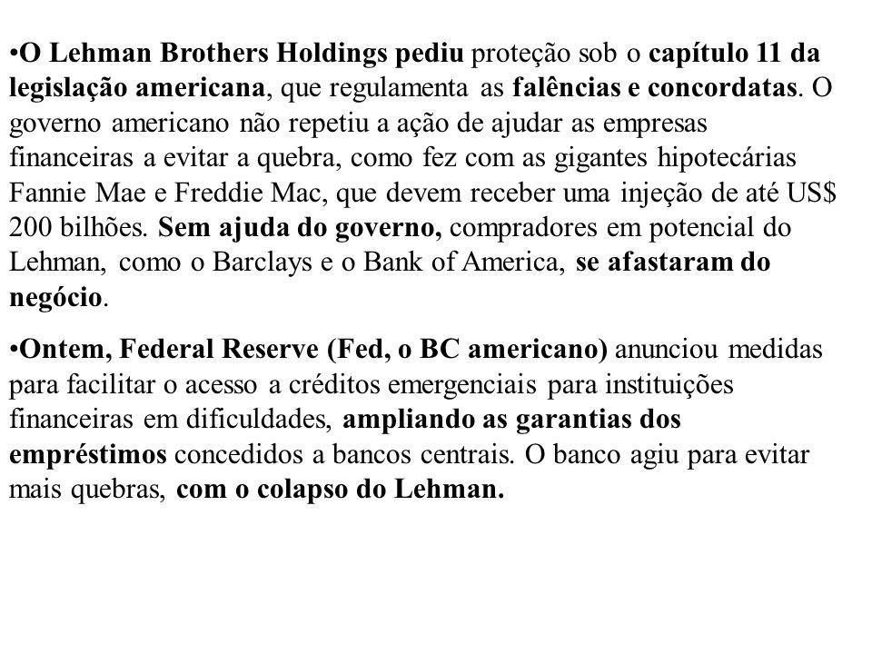 O Lehman Brothers Holdings pediu proteção sob o capítulo 11 da legislação americana, que regulamenta as falências e concordatas. O governo americano não repetiu a ação de ajudar as empresas financeiras a evitar a quebra, como fez com as gigantes hipotecárias Fannie Mae e Freddie Mac, que devem receber uma injeção de até US$ 200 bilhões. Sem ajuda do governo, compradores em potencial do Lehman, como o Barclays e o Bank of America, se afastaram do negócio.