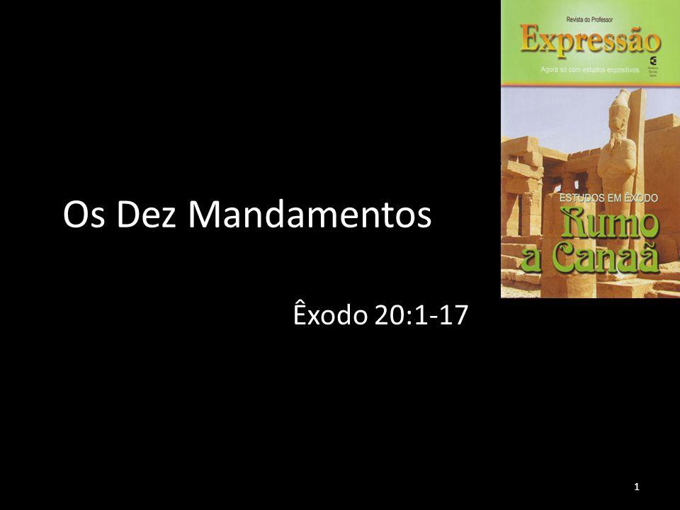 Os Dez Mandamentos Êxodo 20:1-17