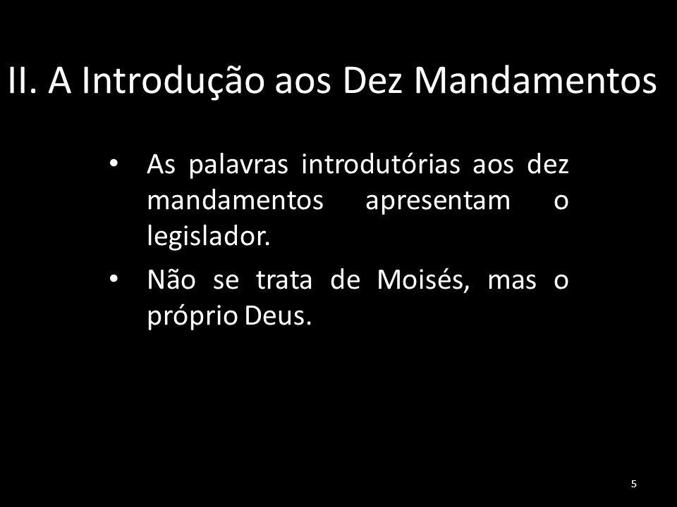 II. A Introdução aos Dez Mandamentos