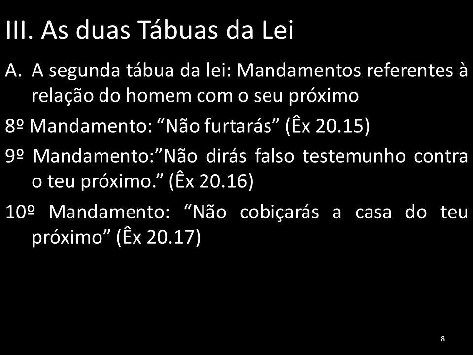 III. As duas Tábuas da Lei