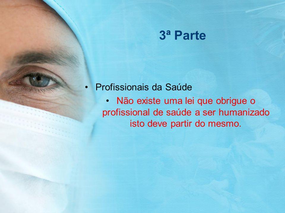 3ª Parte Profissionais da Saúde
