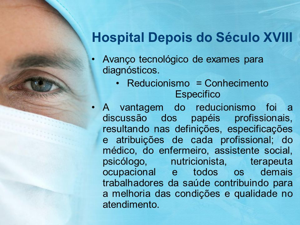 Hospital Depois do Século XVIII