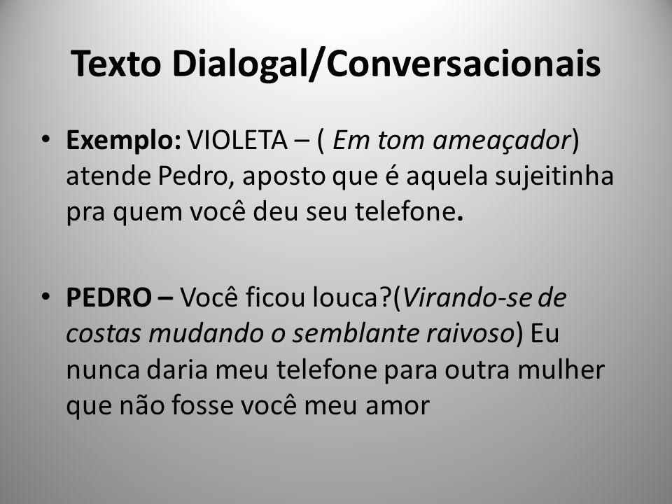 Texto Dialogal/Conversacionais