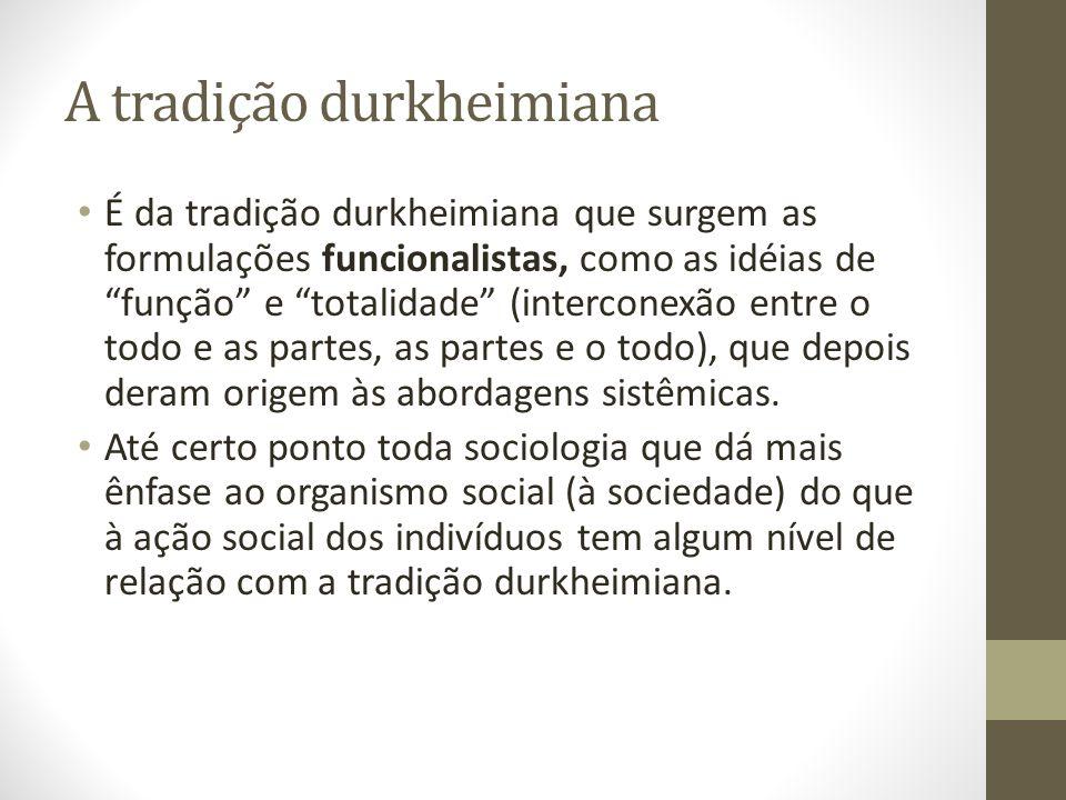 A tradição durkheimiana