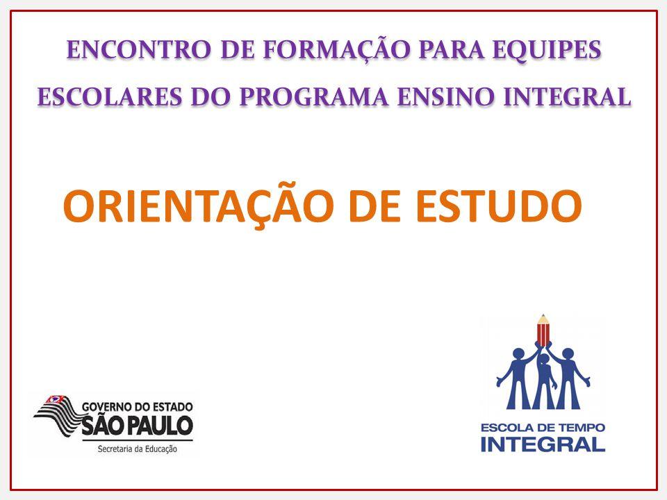 ENCONTRO DE FORMAÇÃO PARA EQUIPES ESCOLARES DO PROGRAMA ENSINO INTEGRAL