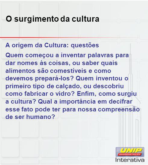 O surgimento da cultura