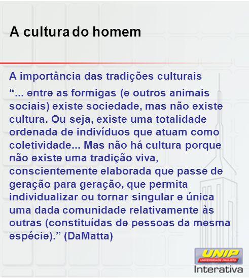 A cultura do homem