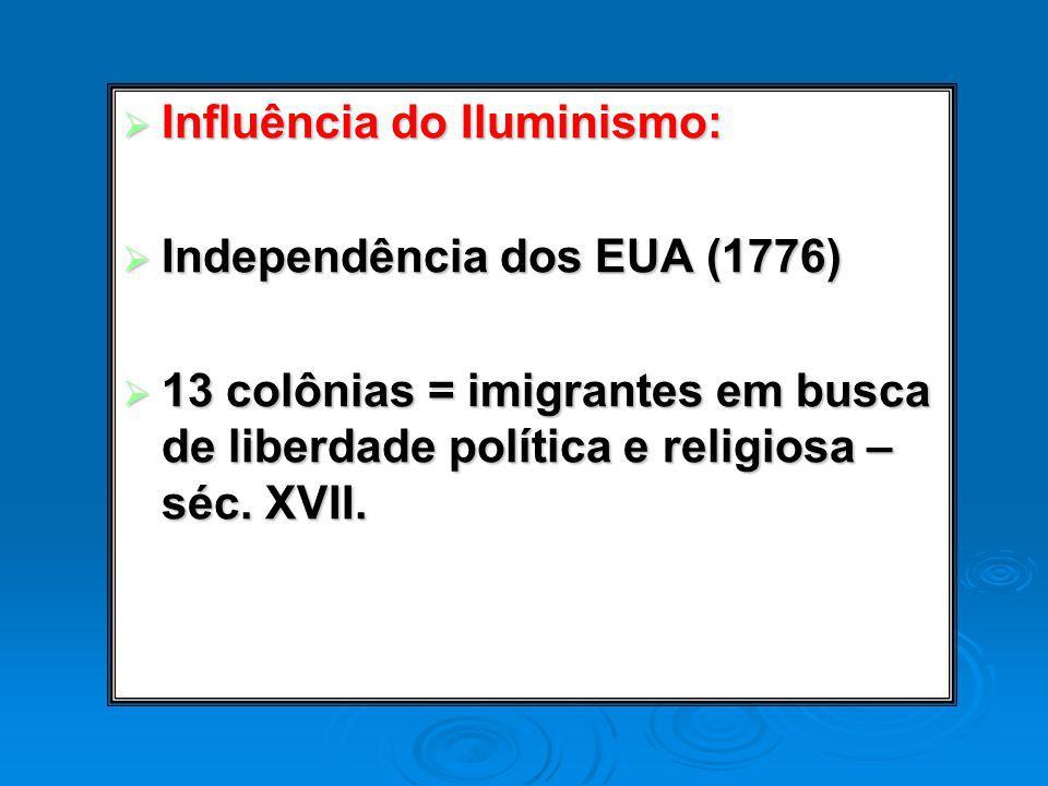 Influência do Iluminismo: