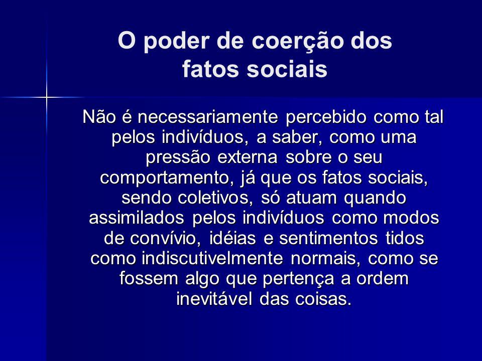 O poder de coerção dos fatos sociais
