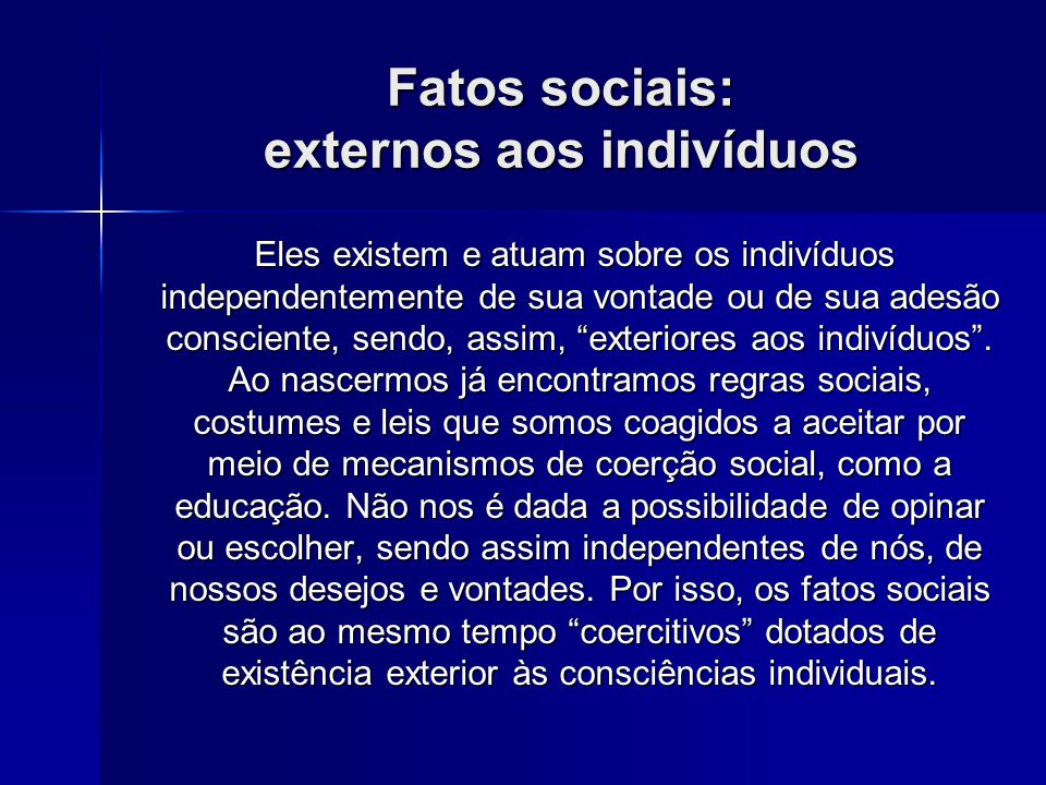 Fatos sociais: externos aos indivíduos
