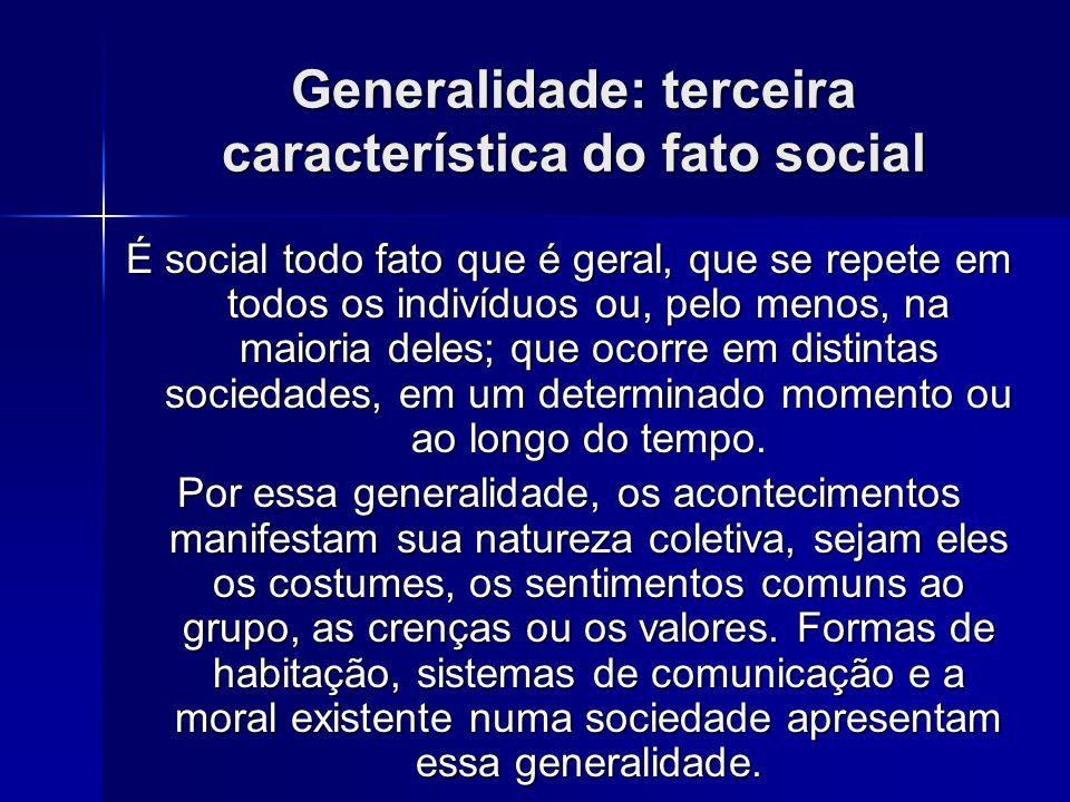 Generalidade: terceira característica do fato social