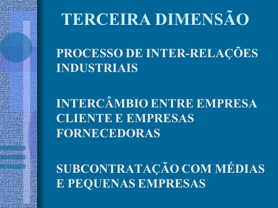 TERCEIRA DIMENSÃO PROCESSO DE INTER-RELAÇÕES INDUSTRIAIS