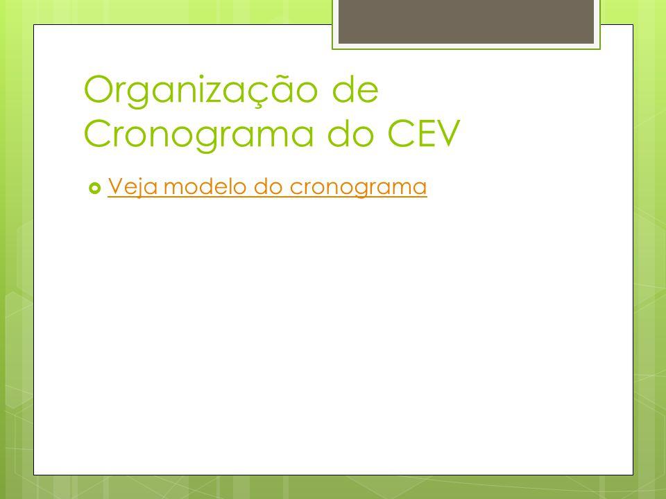 Organização de Cronograma do CEV