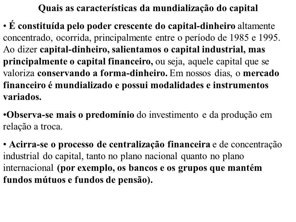 Quais as características da mundialização do capital