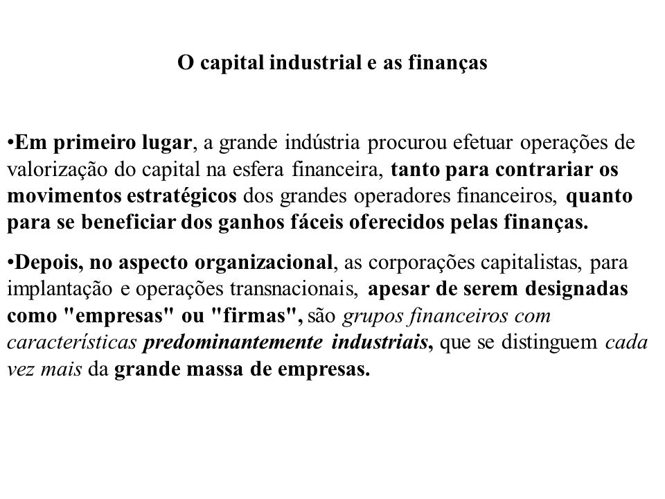 O capital industrial e as finanças