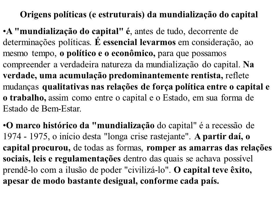 Origens políticas (e estruturais) da mundialização do capital