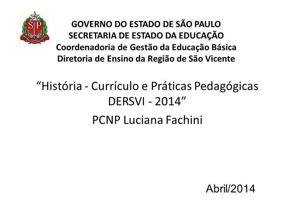História - Currículo e Práticas Pedagógicas DERSVI - 2014