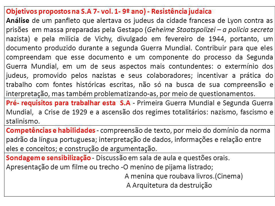 Objetivos propostos na S.A 7- vol. 1- 9º ano) - Resistência judaica