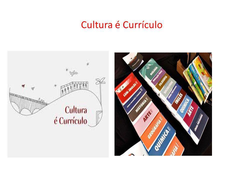 Cultura é Currículo