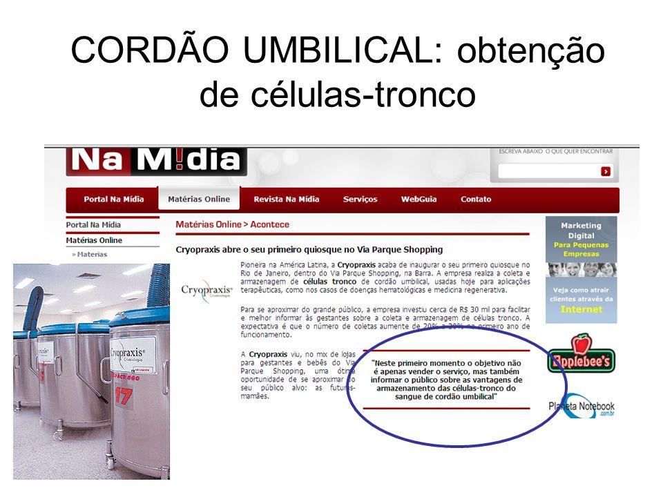 CORDÃO UMBILICAL: obtenção de células-tronco