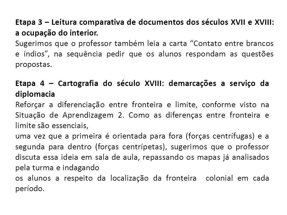 Etapa 3 – Leitura comparativa de documentos dos séculos XVII e XVIII: a ocupação do interior.