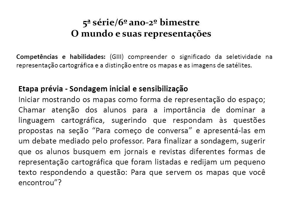 5ª série/6º ano-2º bimestre O mundo e suas representações