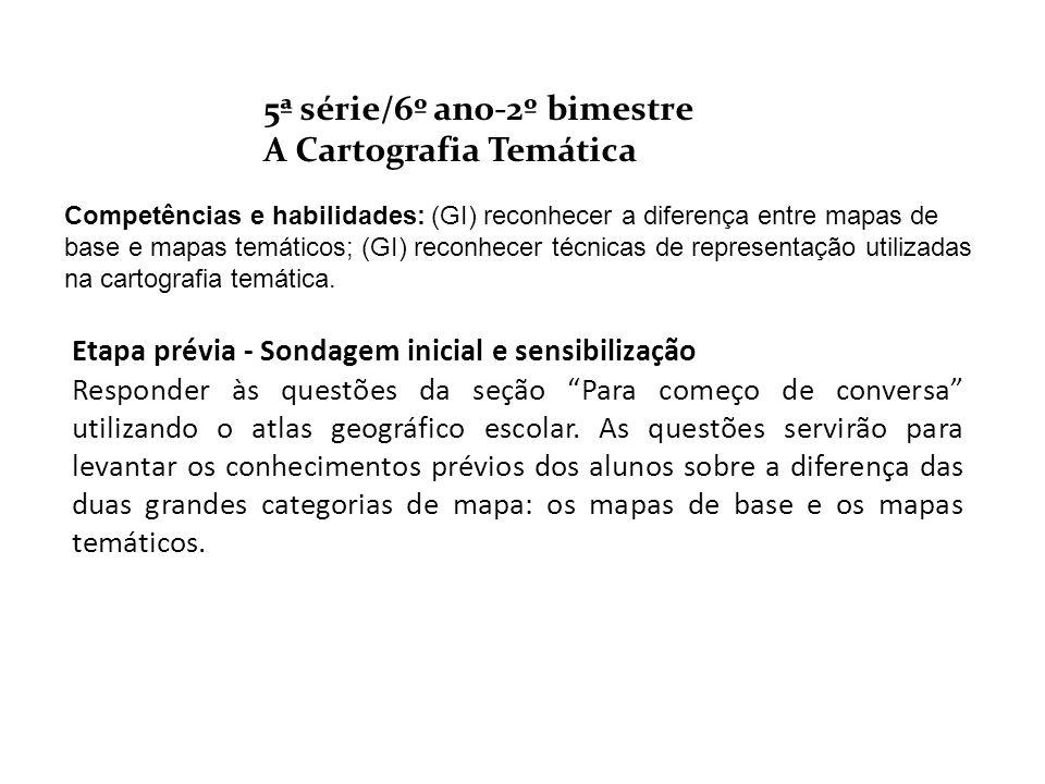 5ª série/6º ano-2º bimestre A Cartografia Temática