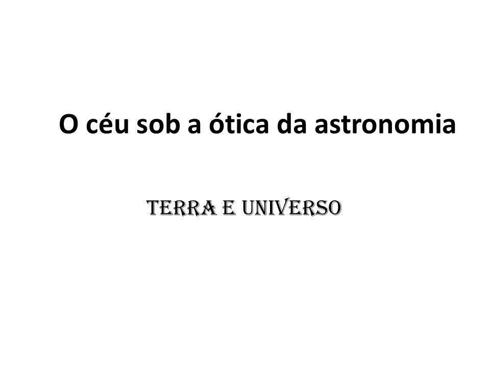 O céu sob a ótica da astronomia