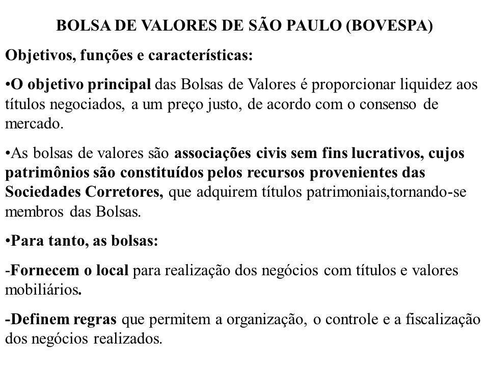 BOLSA DE VALORES DE SÃO PAULO (BOVESPA)