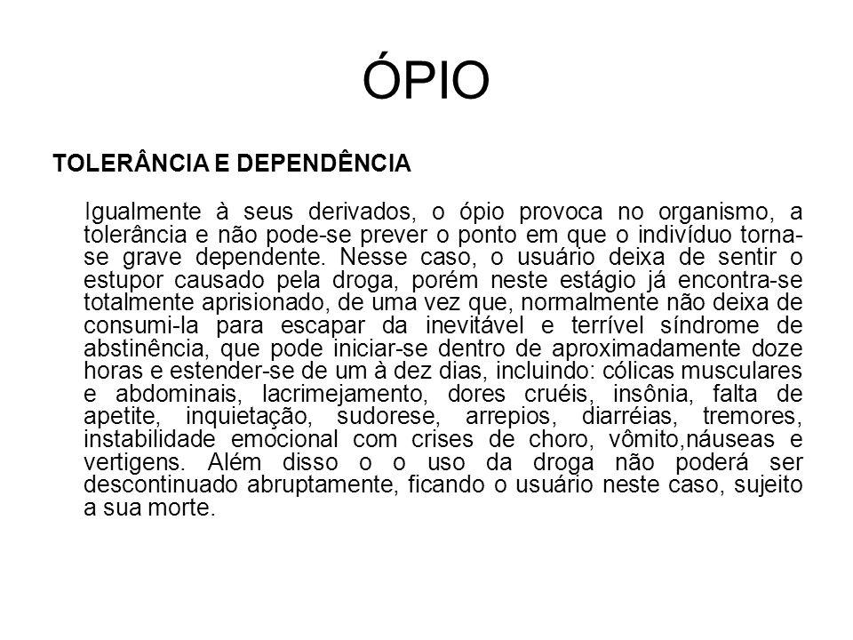 ÓPIO TOLERÂNCIA E DEPENDÊNCIA