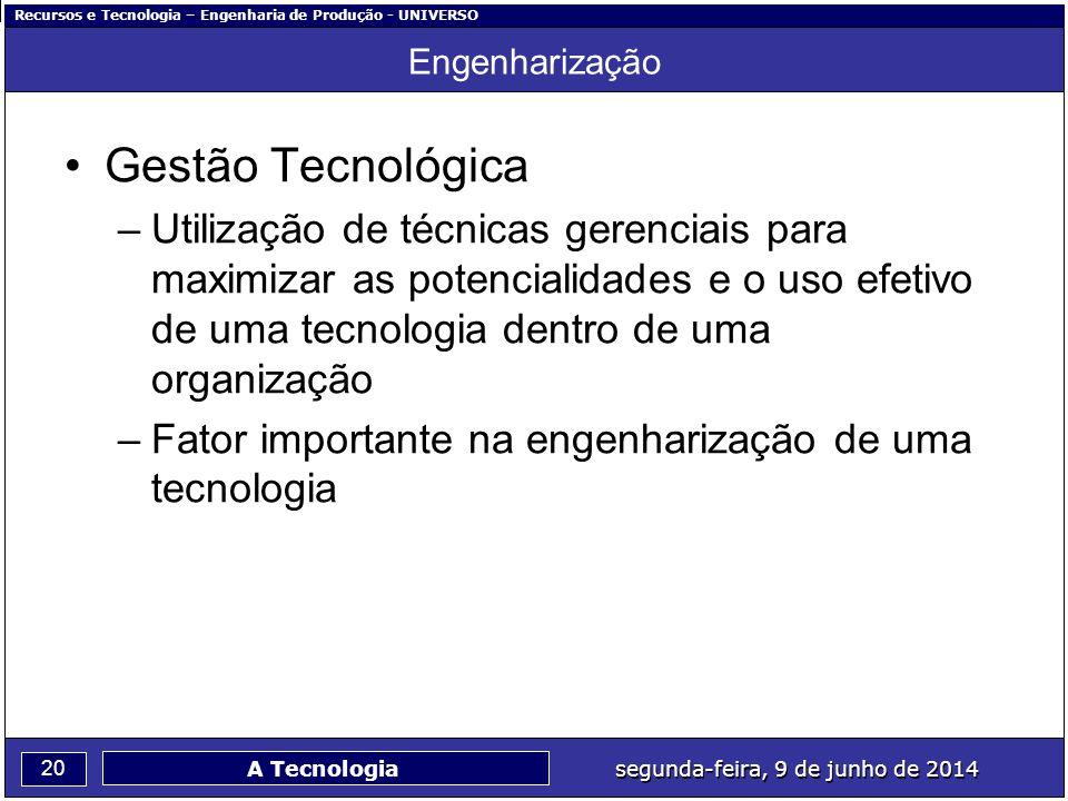 Engenharização Gestão Tecnológica.