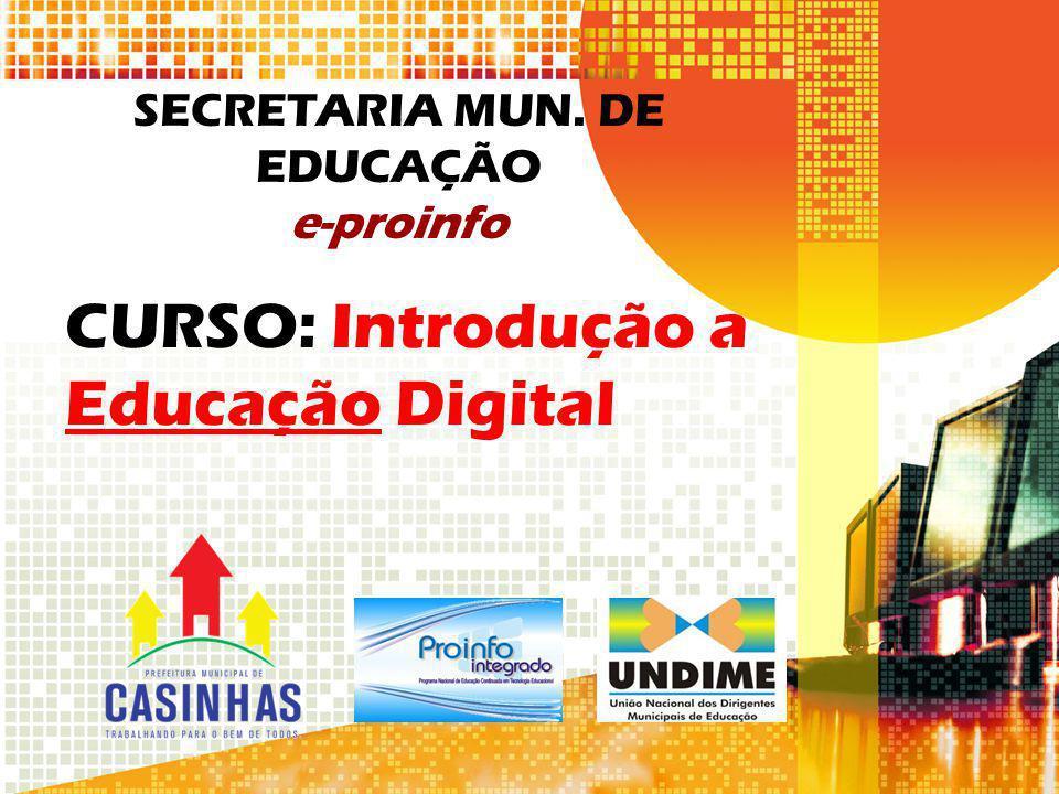 SECRETARIA MUN. DE EDUCAÇÃO e-proinfo